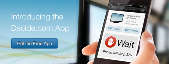 Decide, Εφαρμογή που προβλέπει πότε θα πέσει η τιμή στο gadget που σκέφτεσαι να αγοράσεις