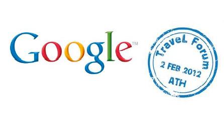 Google Travel Forum, Αθήνα 2 Φεβρουαρίου 2012, Τα πρακτικά
