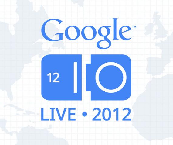 Google I/O 2012, Απόψε συζητάμε live για τις ανακοινώσεις