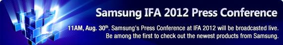 Samsung @ IFA 2012, Αναλυτικά το πρόγραμμα των παρουσιάσεων και live streaming
