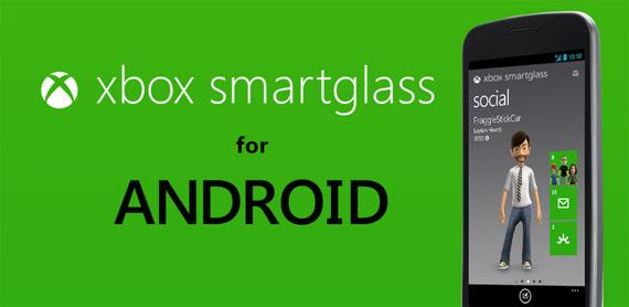 Xbox SmartGlass, Κυκλοφόρησε η εφαρμογή για Android συσκευές