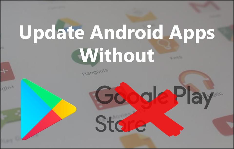 Πώς κάνω αναβάθμιση εφαρμογών Android χωρίς το Play Store