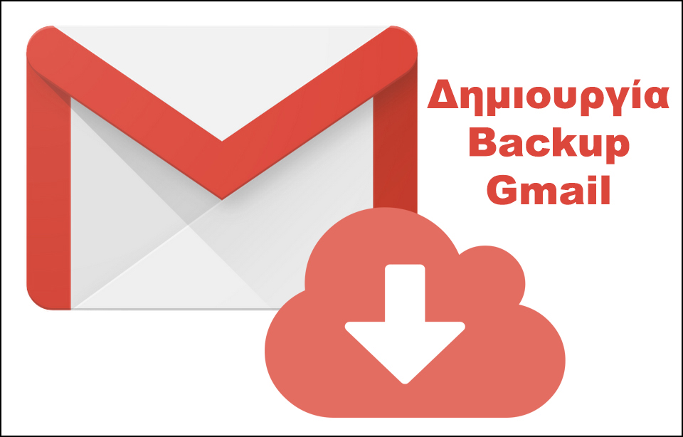 How to Gmail Backup