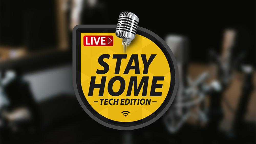 Stay Home - Tech Edition κάθε βράδυ live streaming από το Techblog