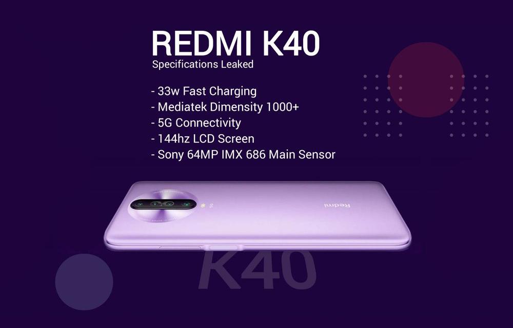 Redmi K40 Leaks Specs Dimensity 1000+